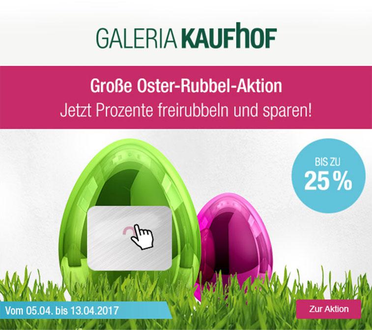 Große Oster-Rubbel-Aktion bei Galeria Kaufhof - bis zu 25% Rabatt